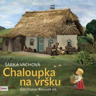 Chaloupka na vršku - audiokniha na CD