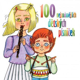 100 nejznámějších dětských písniček - 2CD