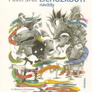 Lichožrouti navždy - audiokniha na CD