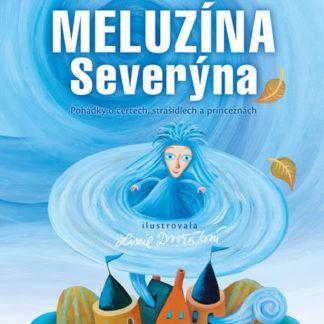 Meluzína Severýna - Pohádky o čertech