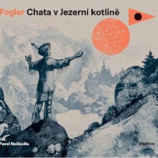 Chata v Jezerní kotlině - audiokniha na CD